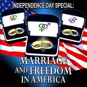 Marriage and Freedom in America - Independence Day Special (2015)